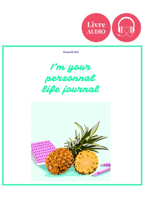 Emma Scali • I'm your personnal life journal (audio)